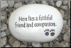 Here Lies a Faithful Friend Ceramic Garden Rock for Dog Lover