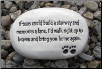 If Tears Could Build a Stairway Ceramic Garden Rock for Dog Lover