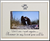 Until We Meet Again Photo Frame