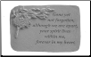 "Garden Remembrance Stone ""Gone Yet Not Forgotten . . . . ."""