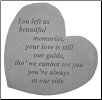 "Heartful Thoughts Memorial Stone - ""You Left Us Beautiful Memories. . . . ."""