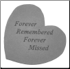 "Heartful Thoughts Memorial Stone - ""You Left Us Beautiful Memories. . . . .""""Forever Remembered Forever Missed"