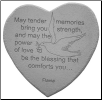 "Heartffelt Memorial Stone - ""May Tender Memories. . . . ."""