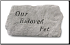 Garden Accent Rock / Headstone - 'Our Beloved Pet'