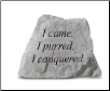 Garden Accent Rock - 'I Came, I Purred, I Conquered' ---(Cat)