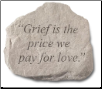 Garden Accent Rock with Quote - 'Grief Is The . . . . . . '