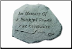 Garden Accent Rock with Quote - 'In Memory Of . . . . . . '