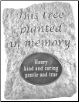 Personalized Garden Stone Memorial - 'This tree planted in memory'