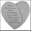 "Angel Winged Heart Memorial Stone - ""Those Who Love You . . . . . ."""