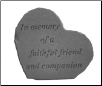 "Heartful Thoughts Memorial Stone - ""n Memory of a Faithful Friend . . . . ."""