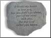 Garden Accent Rock / Headstone - 'It Broke My Heart . .'