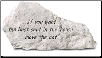 Garden Accent Rock with Quote - 'If You Want . . . .'   (Cat Theme)