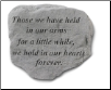 Garden Accent Rock with Poem - 'Those We Have Held . . . .'