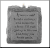 "Stone Memorial Candle - ""If tears could build a stairway..."" - single light, short base"
