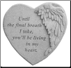 "Angel Winged Heart Memorial Stone - ""Until The Final Breath . . ."""