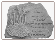 "Garden Remembrance Stone ""When Someone You Love . . . . ."""