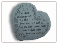 Garden Accent Rock - 'Life is Not Measured by . . . . . '