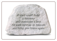 Garden Accent Rock - 'If Tears Could Build . . . . . . .'