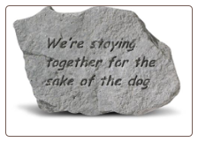 Garden Accent Rock with Quote - 'We're Staying Together . . . . .'
