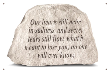 Garden Accent Rock with Poem - 'Our Hearts Still . . . . . . .'