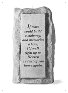 "Stone Memorial Candle - ""If tears could build a stairway..."" - single light, tall base"