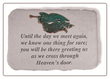 "Garden Memorial Stone - ""Until The Day We Meet Again . . . . ."""