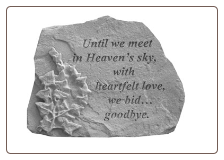 "Garden Remembrance Stone ""Until We Meet in Heaven . . . . ."""