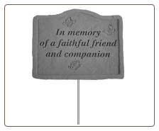 Garden Memorial Stake - 'Here Lies a Faithful Friend and Companion'